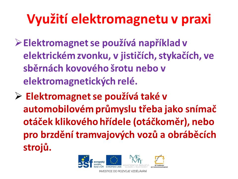 Využití elektromagnetu v praxi
