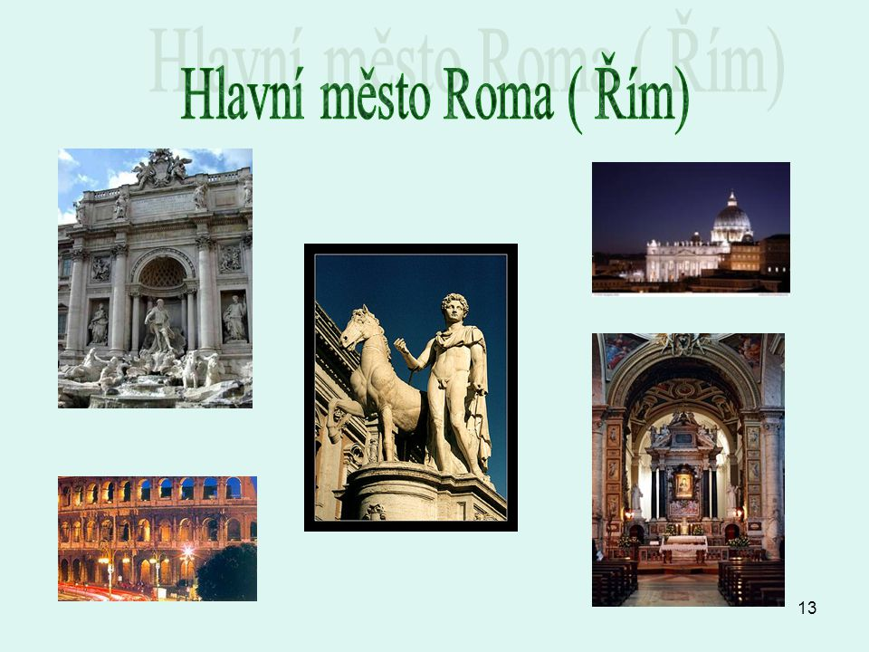 Hlavní město Roma ( Řím)