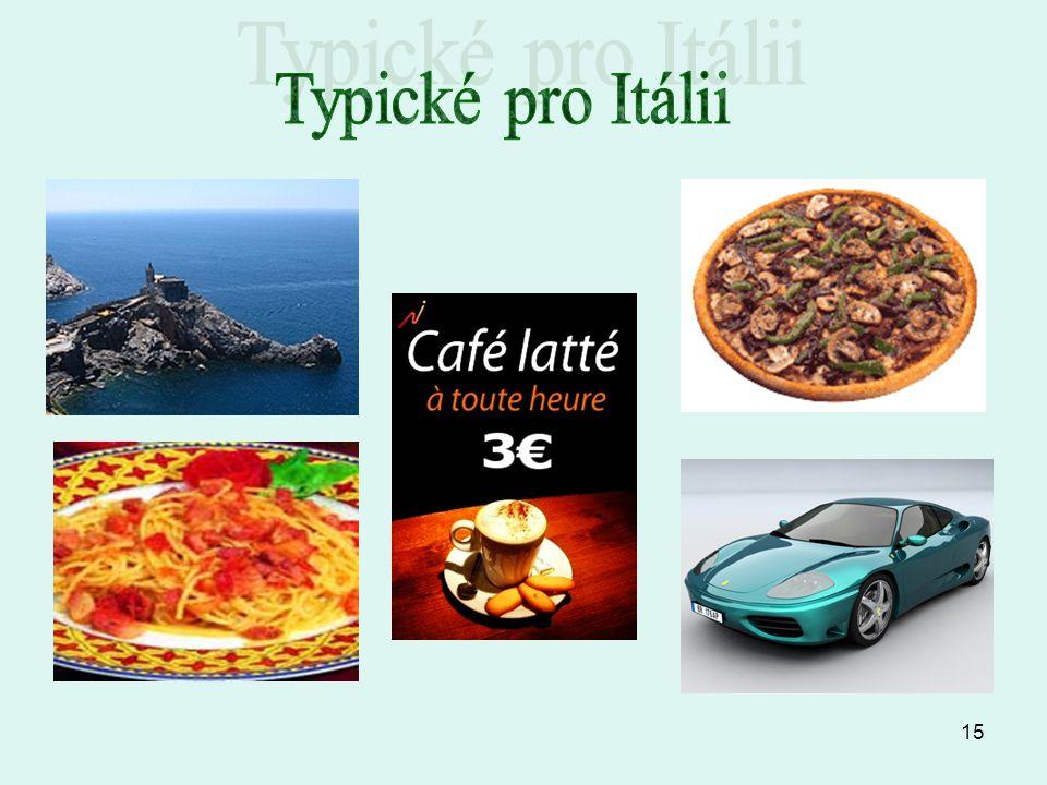 Typické pro Itálii