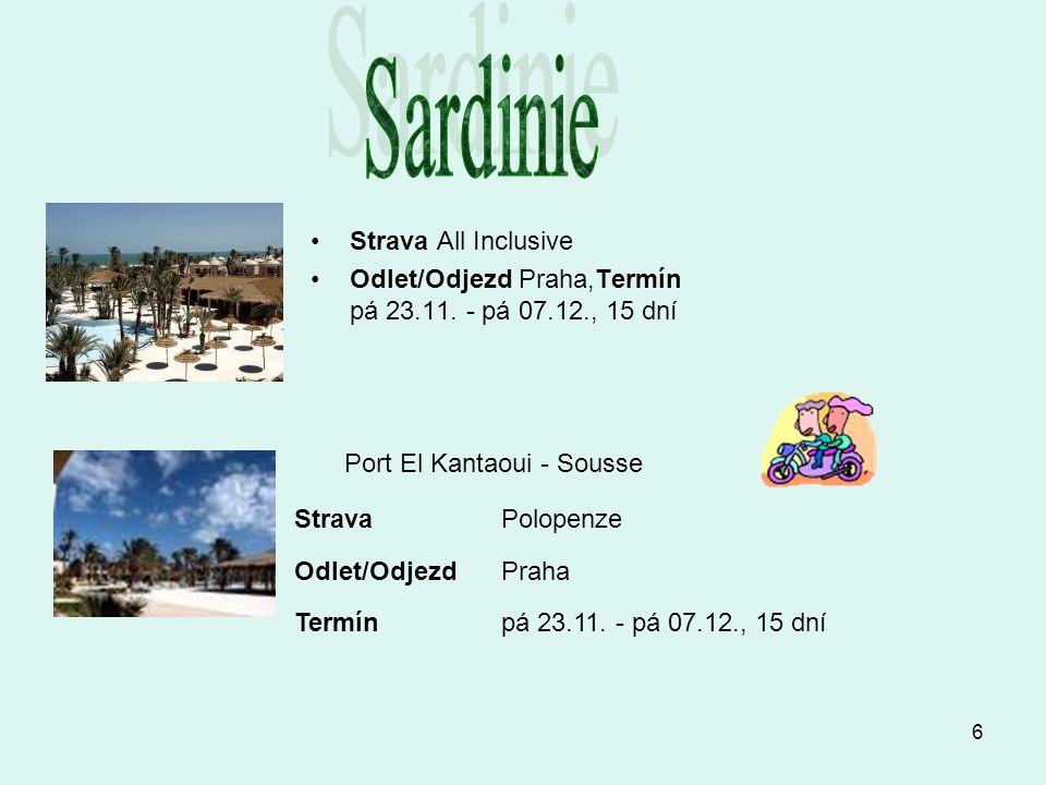 Sardinie Strava All Inclusive