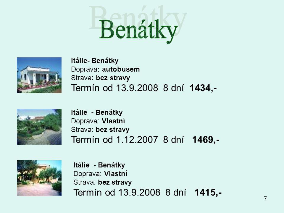 Benátky Termín od 13.9.2008 8 dní 1434,- Itálie- Benátky