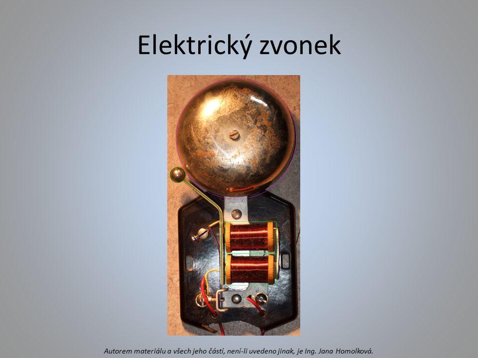 Elektrický zvonek Autorem materiálu a všech jeho částí, není-li uvedeno jinak, je Ing.
