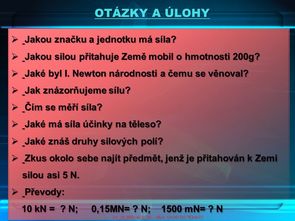 VY_32_INOVACE_03 - SÍLA, ÚVOD DO TÉMATU