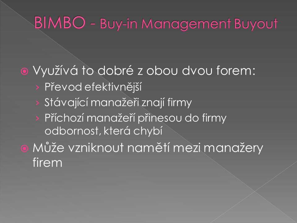 BIMBO - Buy-in Management Buyout