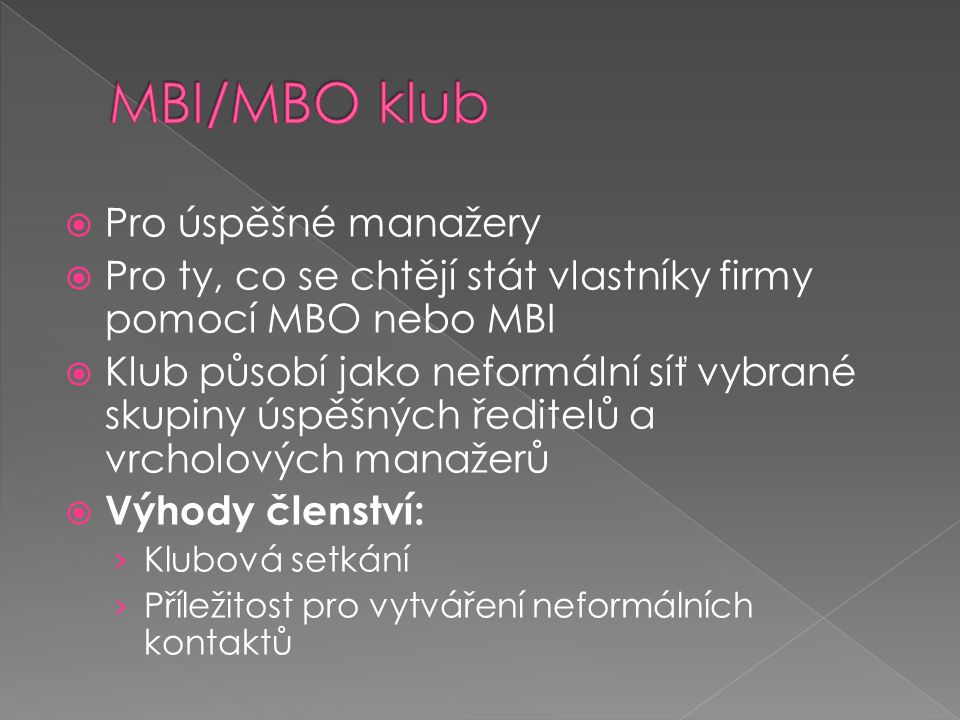 MBI/MBO klub Pro úspěšné manažery