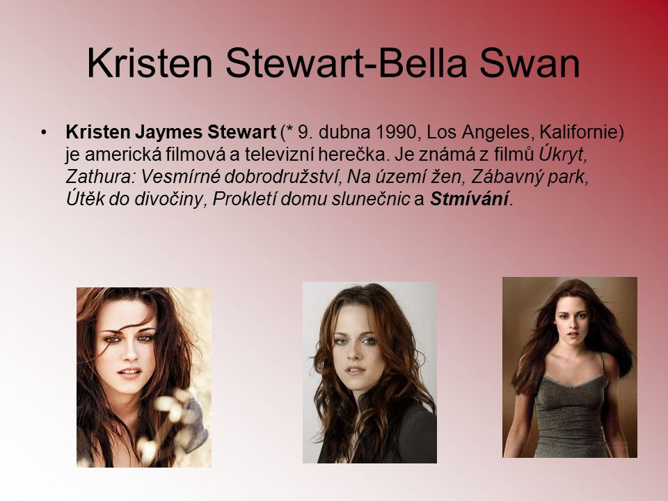 Kristen Stewart-Bella Swan