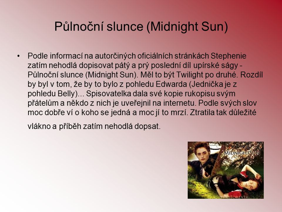 Půlnoční slunce (Midnight Sun)