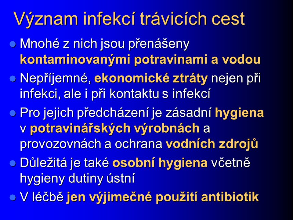 Význam infekcí trávicích cest