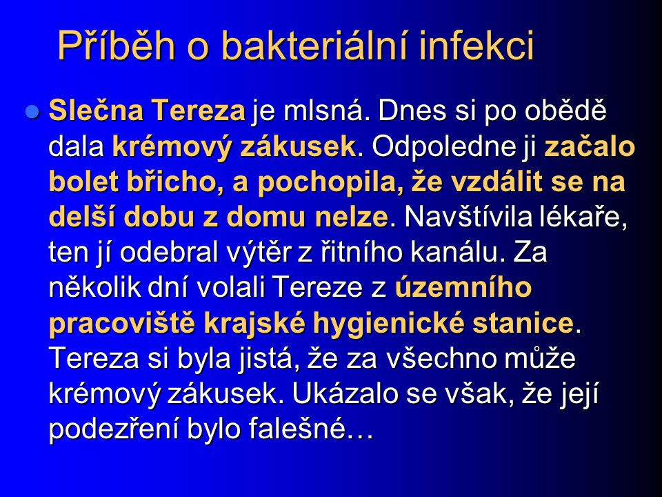 Příběh o bakteriální infekci