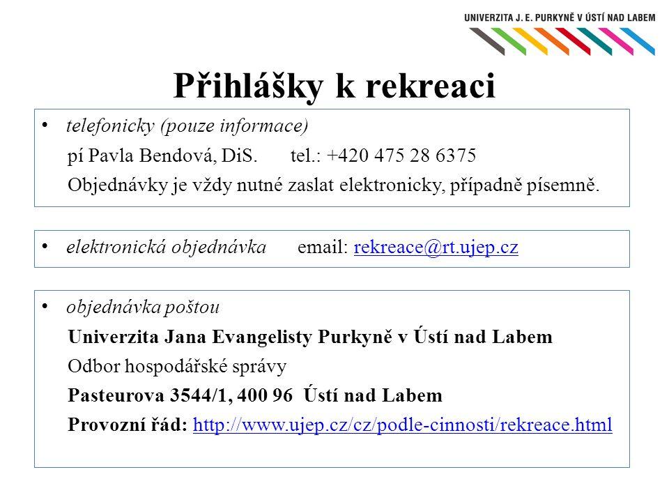 Přihlášky k rekreaci telefonicky (pouze informace)