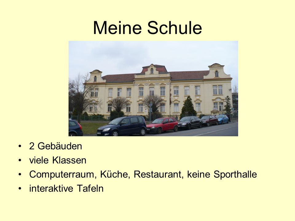 Meine Schule 2 Gebäuden viele Klassen