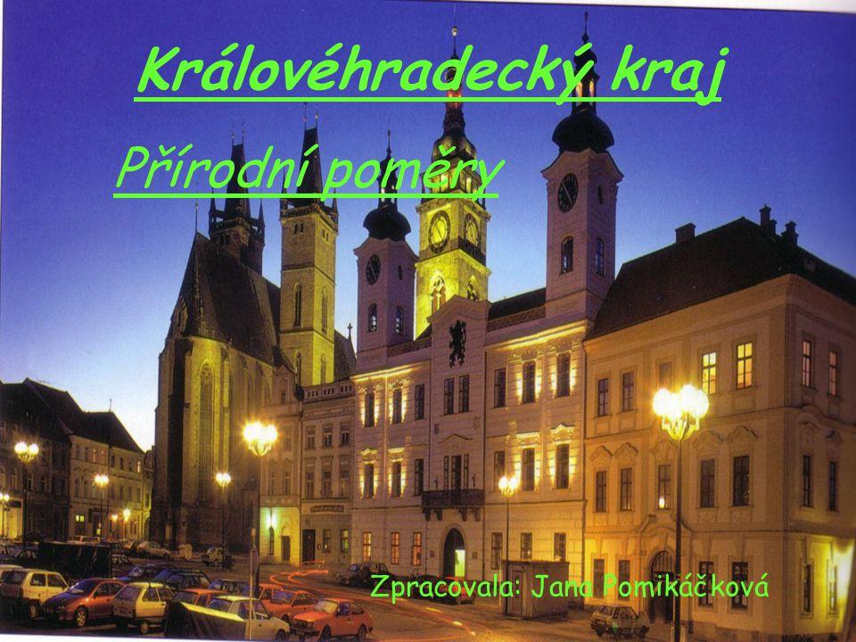 Přírodní poměry Zpracovala: Jana Pomikáčková