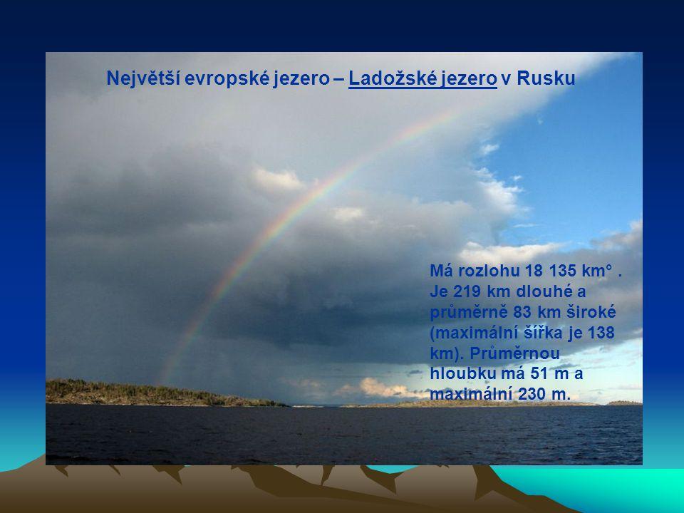 Největší evropské jezero – Ladožské jezero v Rusku