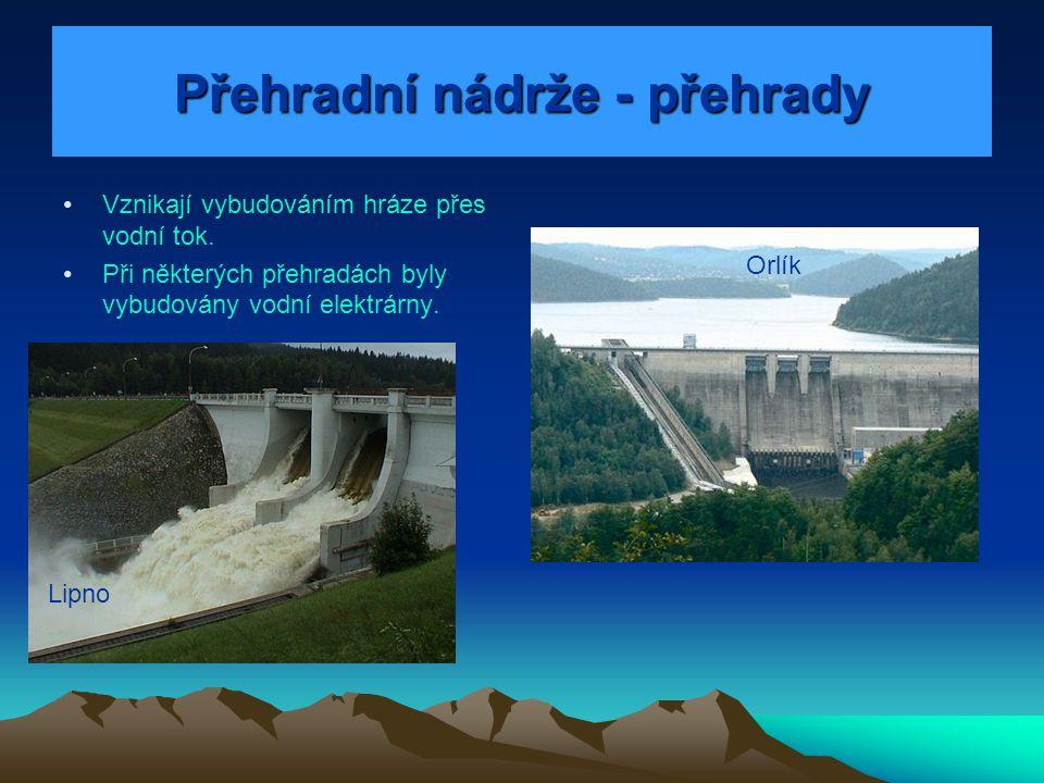Přehradní nádrže - přehrady