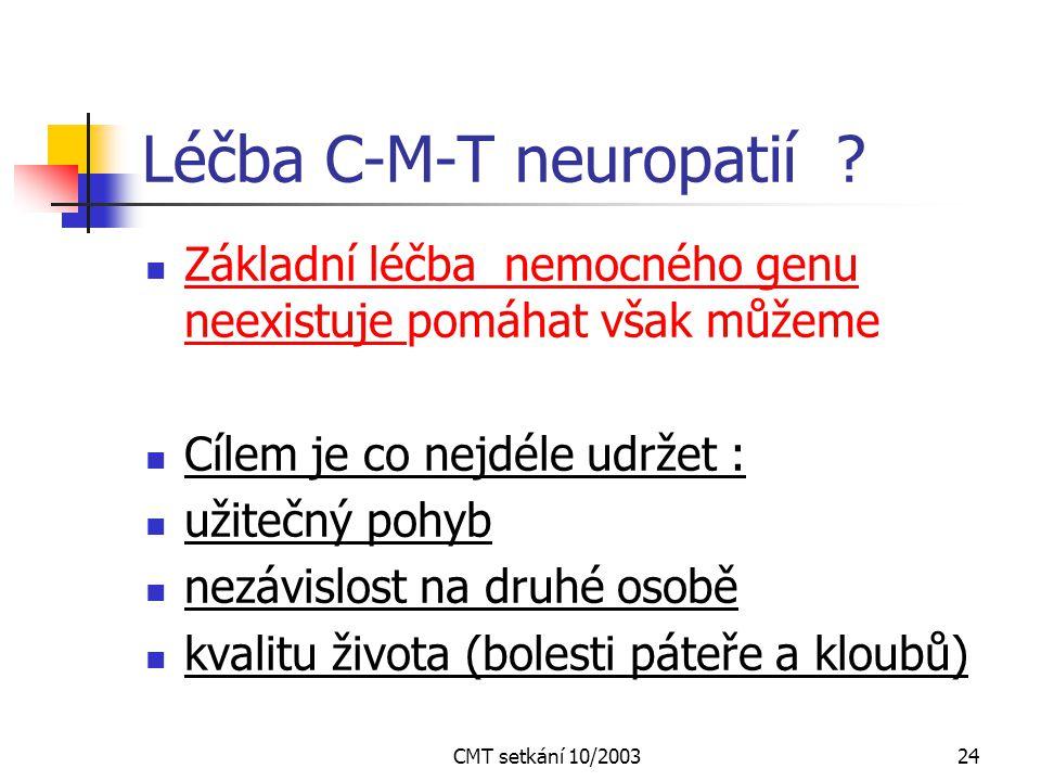 Léčba C-M-T neuropatií