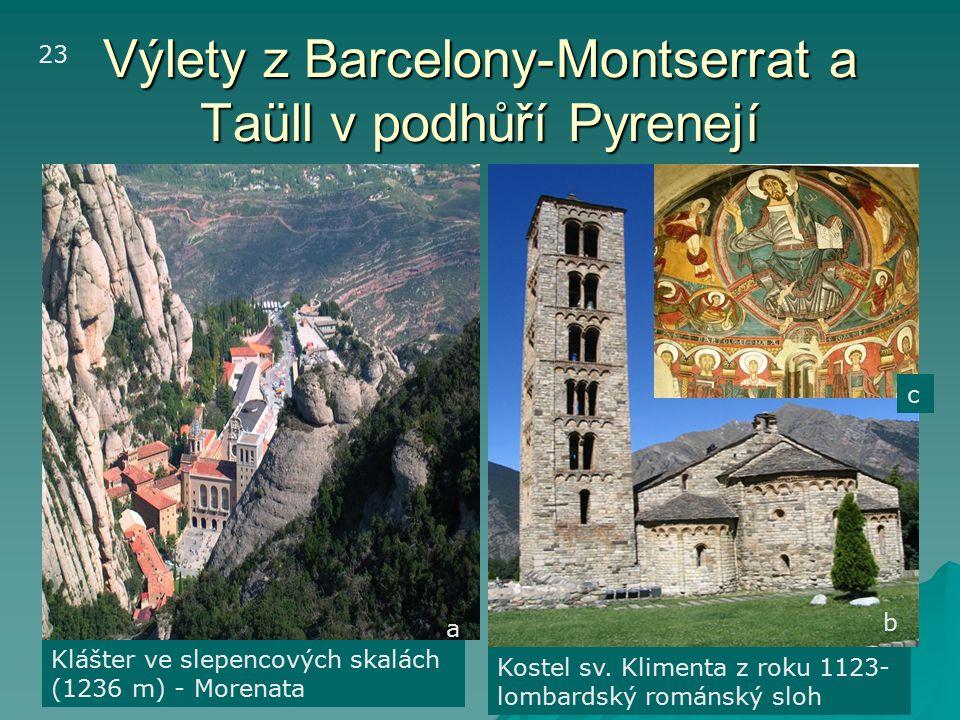 Výlety z Barcelony-Montserrat a Taüll v podhůří Pyrenejí