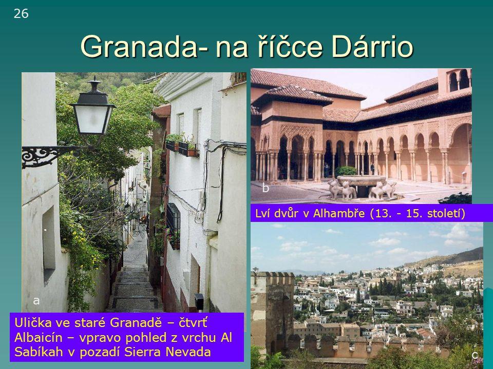 Granada- na říčce Dárrio