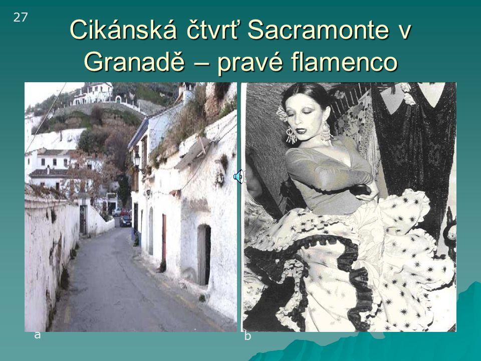 Cikánská čtvrť Sacramonte v Granadě – pravé flamenco