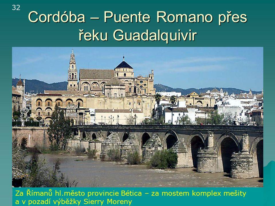Cordóba – Puente Romano přes řeku Guadalquivir