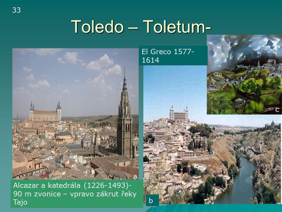 Toledo – Toletum- 33 El Greco 1577-1614 c a