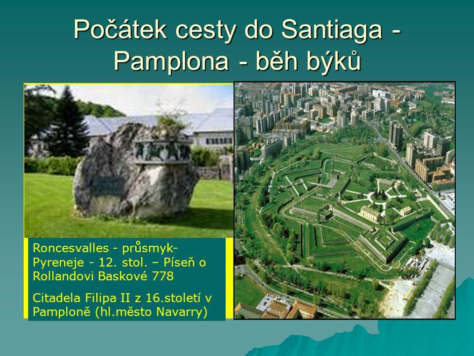 Počátek cesty do Santiaga - Pamplona - běh býků