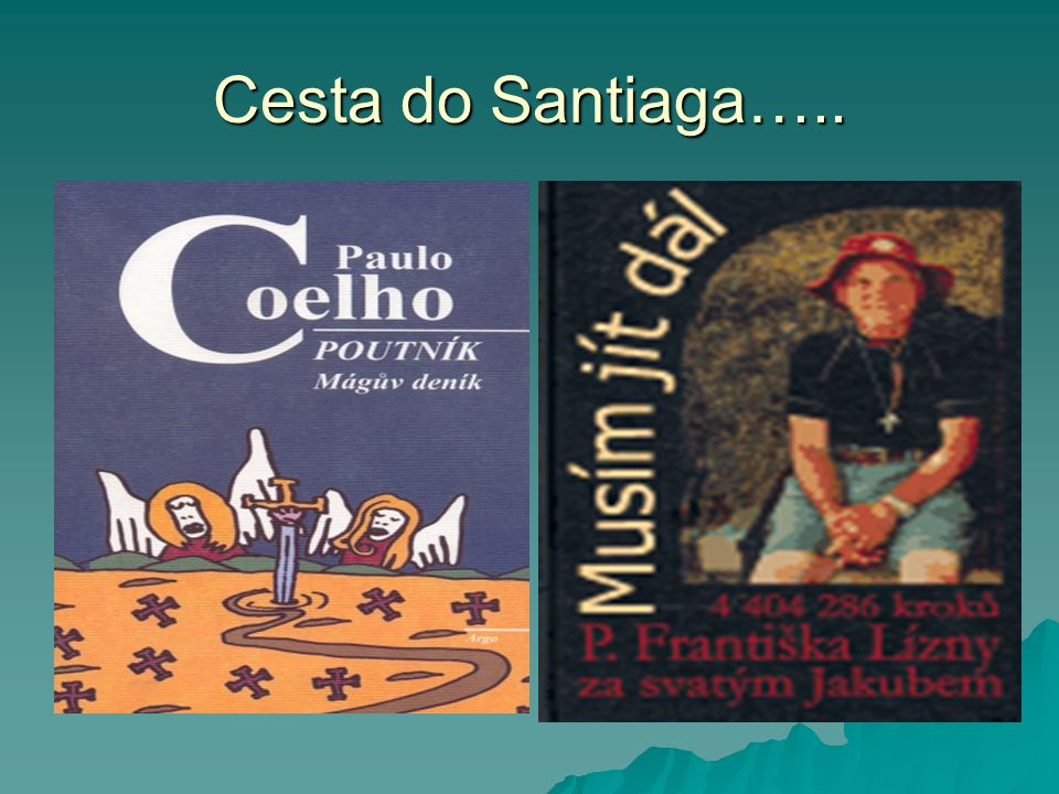 Cesta do Santiaga…..