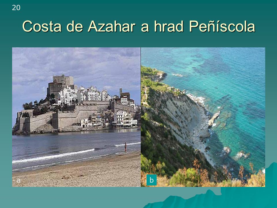 Costa de Azahar a hrad Peñíscola