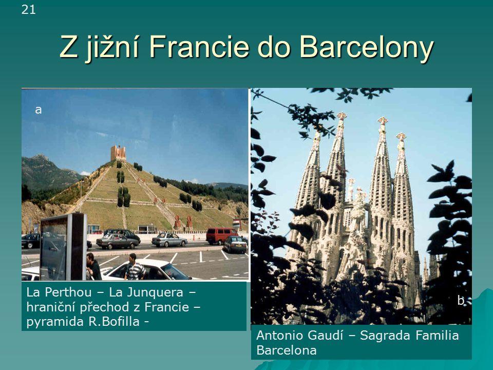 Z jižní Francie do Barcelony