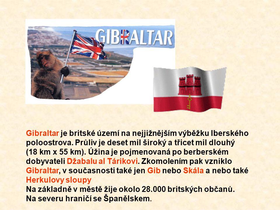 Gibraltar je britské území na nejjižnějším výběžku Iberského poloostrova. Průliv je deset mil široký a třicet mil dlouhý