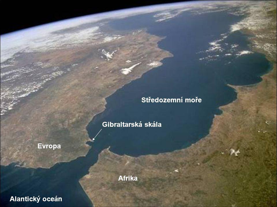 Středozemní moře Gibraltarská skála Evropa Afrika Alantický oceán