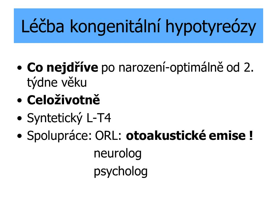 Léčba kongenitální hypotyreózy