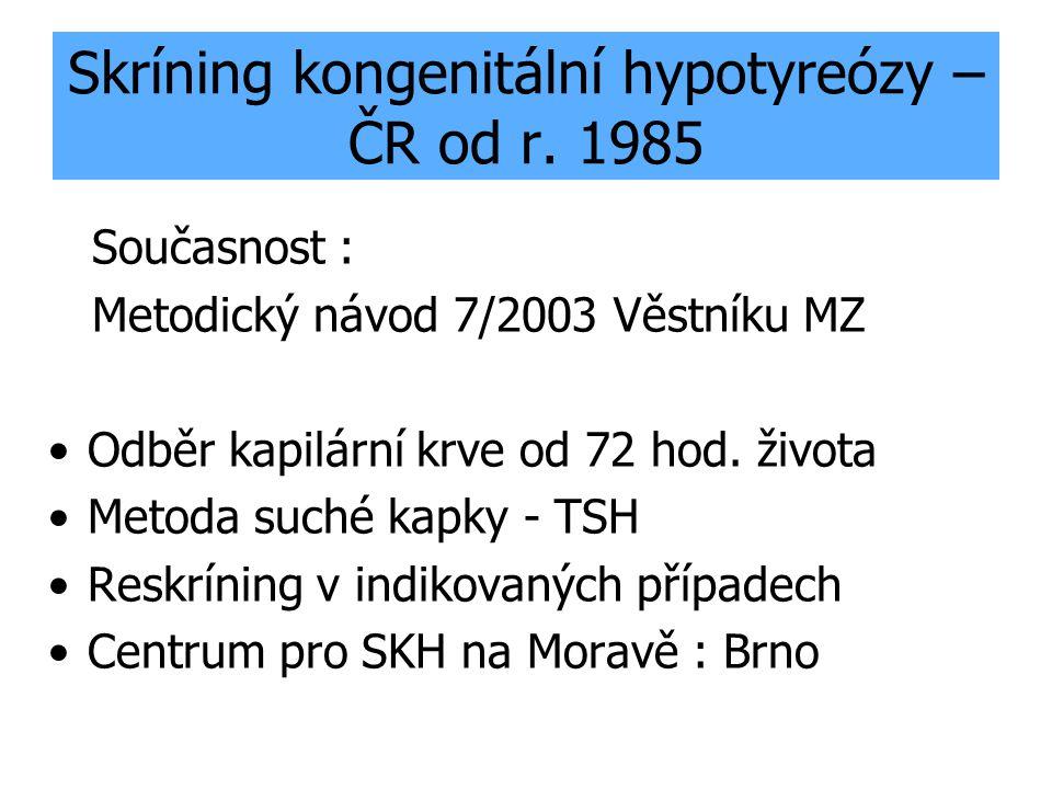 Skríning kongenitální hypotyreózy – ČR od r. 1985