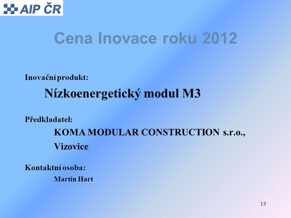 Cena Inovace roku 2012 Nízkoenergetický modul M3 Vizovice