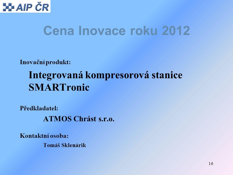 Cena Inovace roku 2012 Integrovaná kompresorová stanice SMARTronic