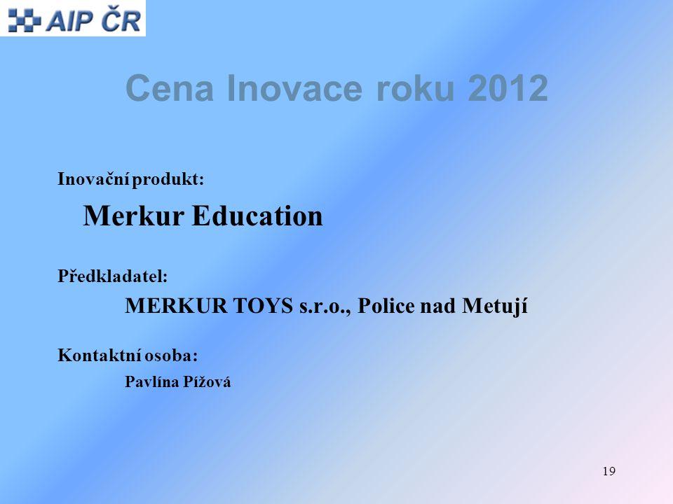 Cena Inovace roku 2012 Merkur Education Inovační produkt: