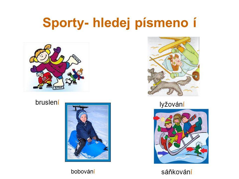 Sporty- hledej písmeno í