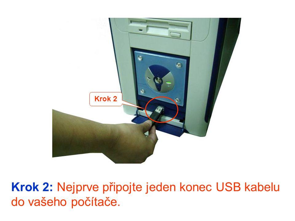 Krok 2: Nejprve připojte jeden konec USB kabelu do vašeho počítače.