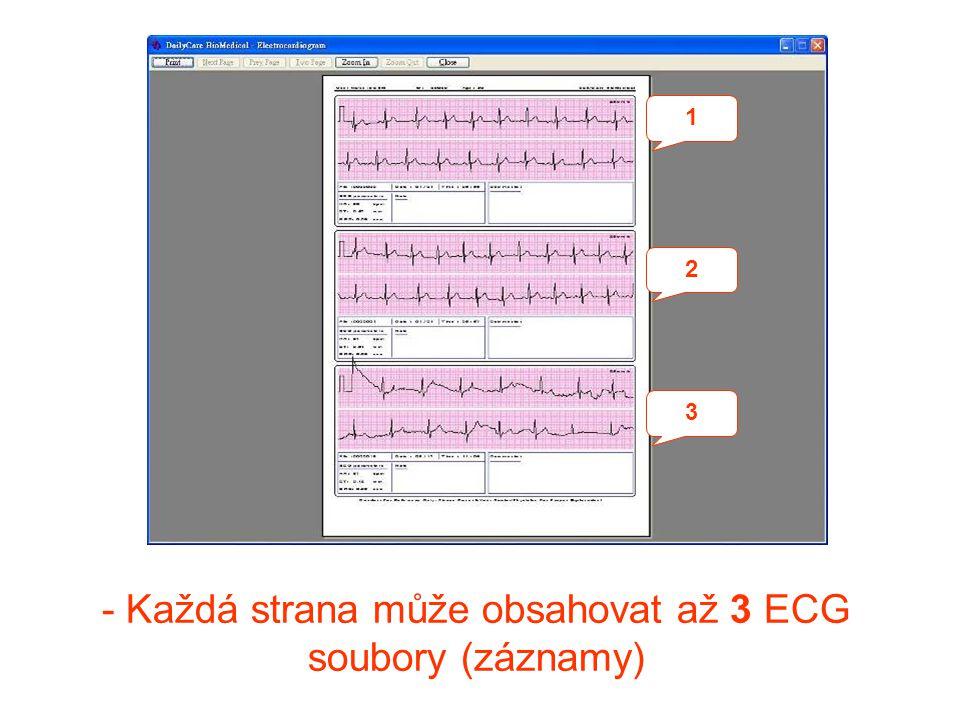 - Každá strana může obsahovat až 3 ECG soubory (záznamy)