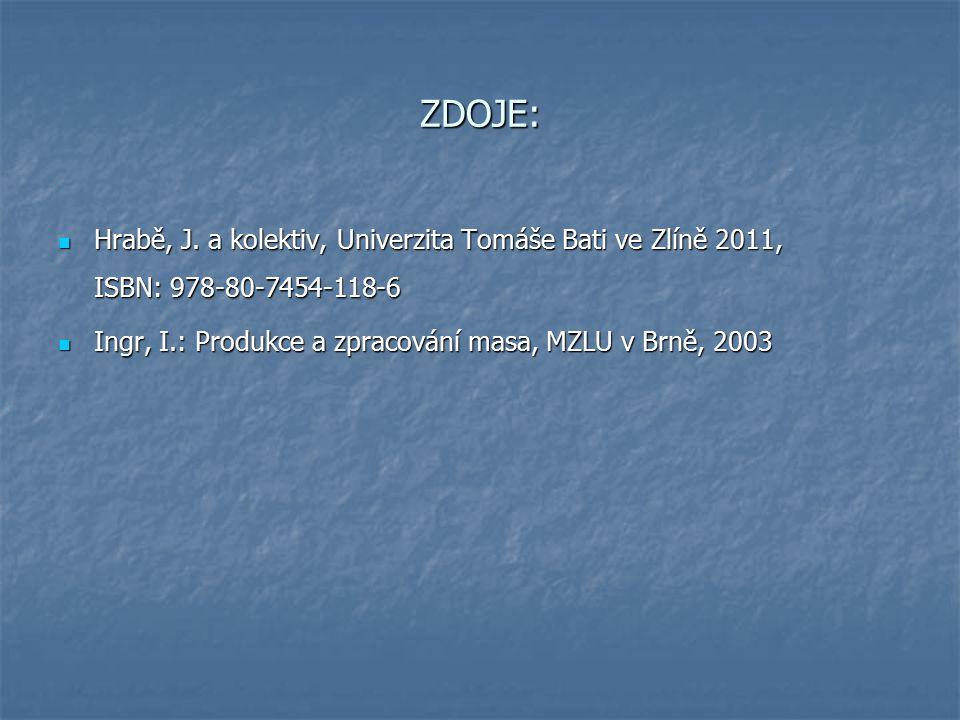 ZDOJE: Hrabě, J. a kolektiv, Univerzita Tomáše Bati ve Zlíně 2011, ISBN: 978-80-7454-118-6.