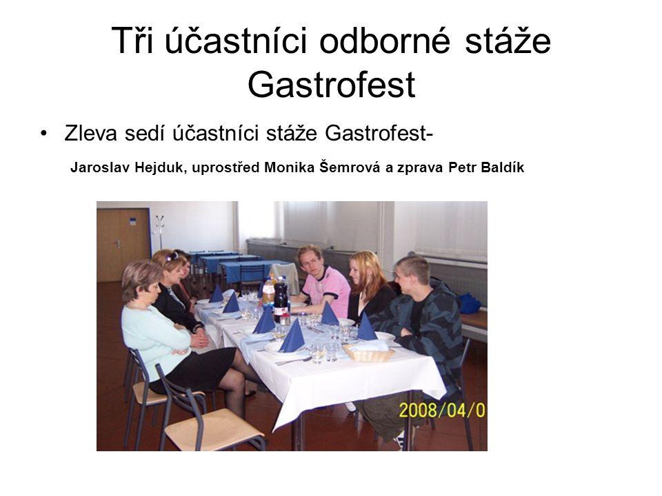 Tři účastníci odborné stáže Gastrofest