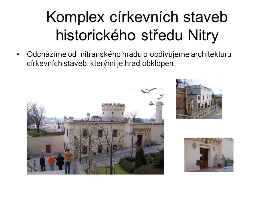 Komplex církevních staveb historického středu Nitry
