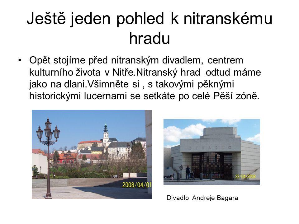 Ještě jeden pohled k nitranskému hradu