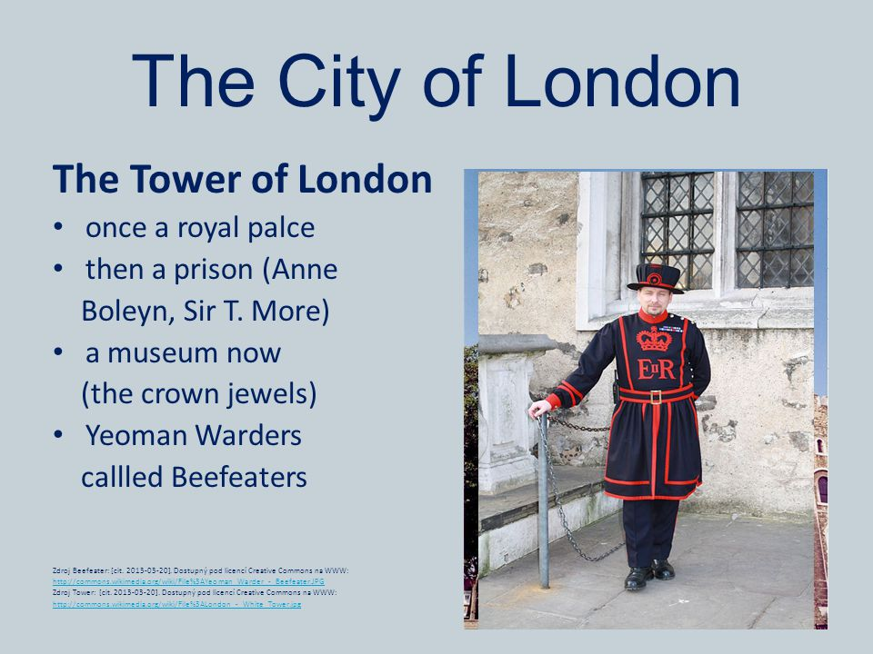 The City of London The Tower of London once a royal palce