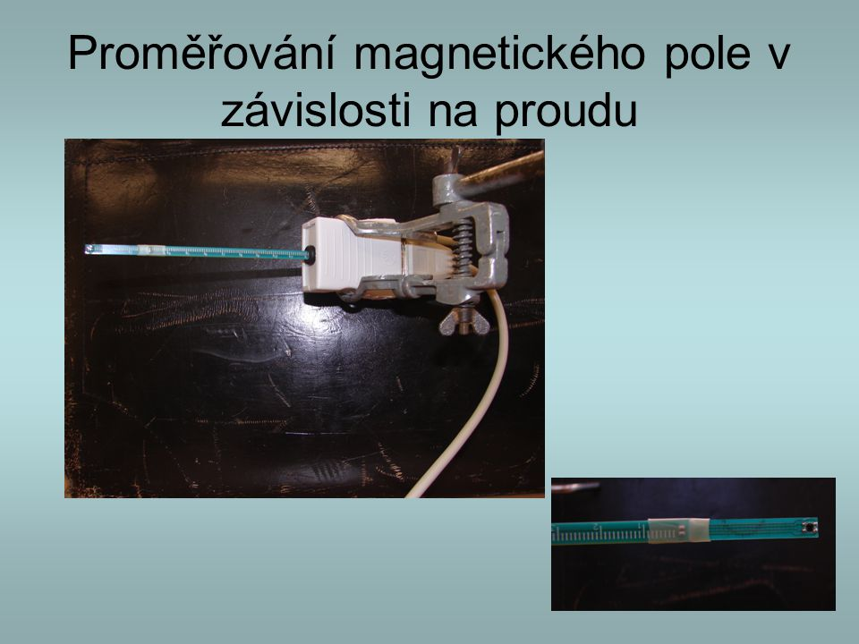 Proměřování magnetického pole v závislosti na proudu