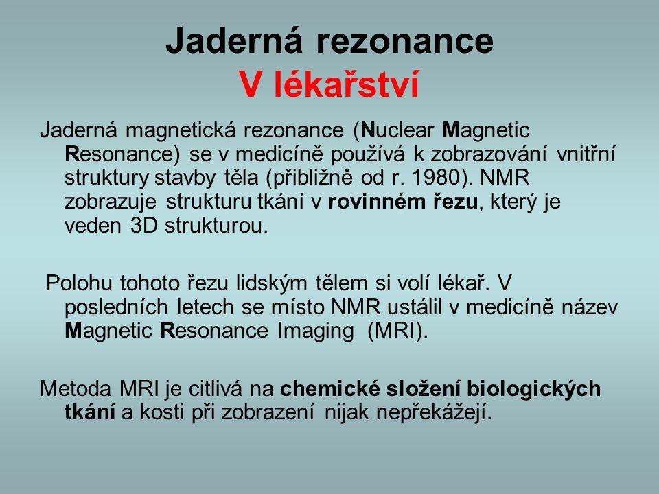 Jaderná rezonance V lékařství
