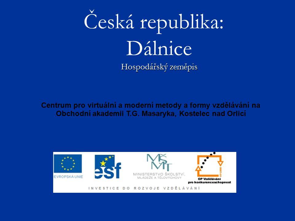 Česká republika: Dálnice Hospodářský zeměpis