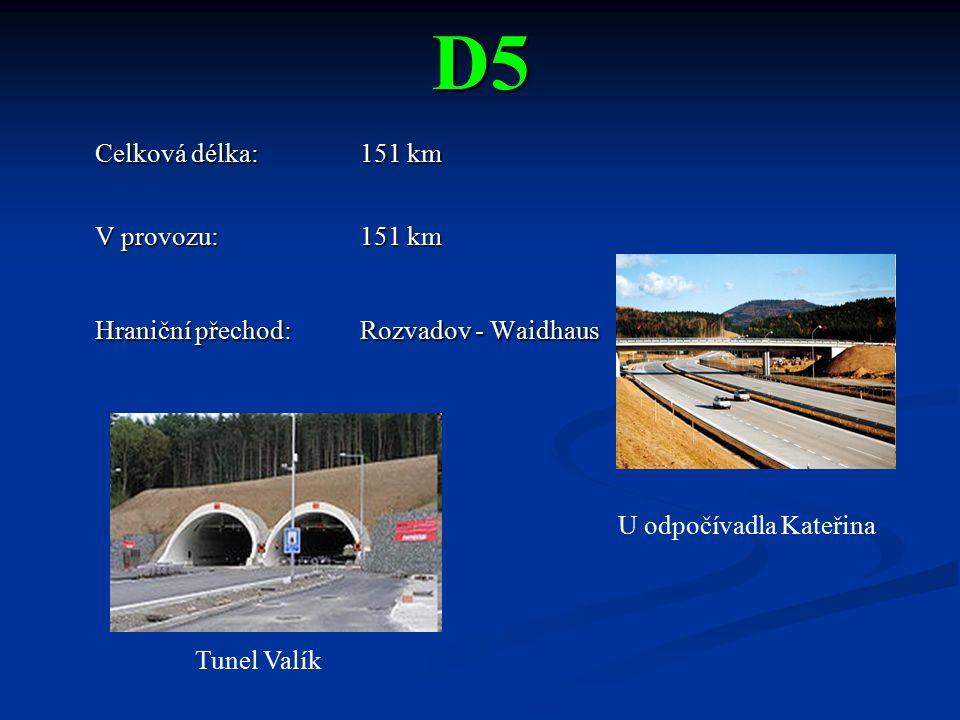 D5 Celková délka: 151 km V provozu: 151 km