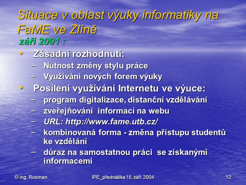 Situace v oblast výuky informatiky na FaME ve Zlíně