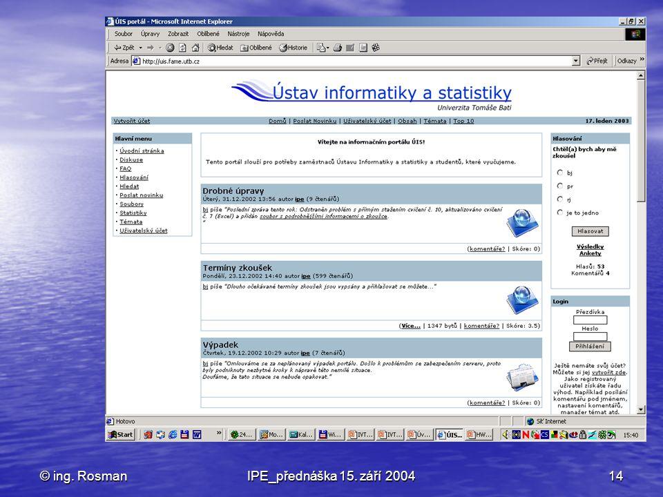 © ing. Rosman IPE_přednáška 15. září 2004