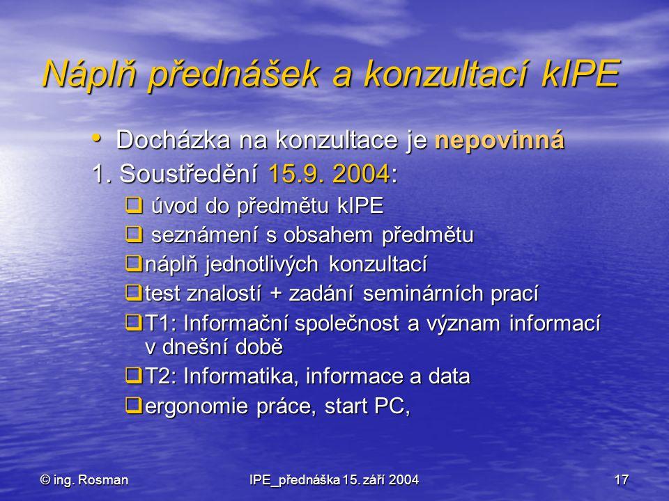 Náplň přednášek a konzultací kIPE